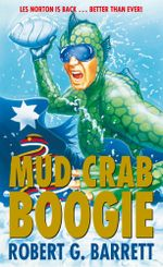 Mud Crab Boogie - Robert G Barrett