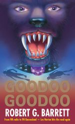 Goodoo Goodoo - Robert G Barrett