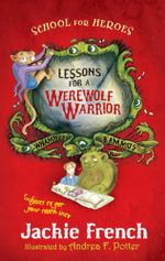 Lessons for a Werewolf Warrior - Jackie French