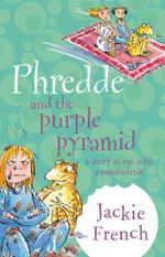 Phredde and the Purple Pyramid - Jackie French