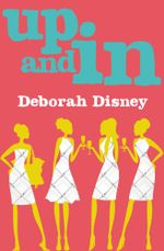 Up and In - Deborah Disney