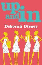 Up and In - Deborah Disney