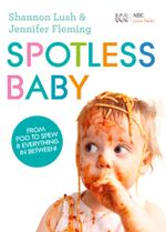 Spotless Baby - Jennifer Fleming