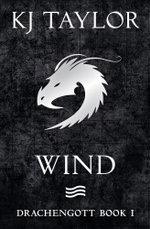 Drachengott : Wind - K J Taylor