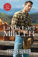 Creed's Honour : The Creed Cowboys Book 2 - Linda Lael Miller