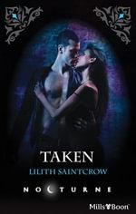 Taken - Lilith Saintcrow