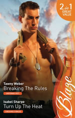 Blaze Duo/Breaking The Rules/Turn Up The Heat - Tawny Weber