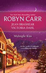 Midnight Kiss/Midnight Confessions/Midnight Surrender/Midnight Assignment - Robyn Carr