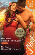 Blaze Duo/Second Time Lucky/Caught On Camera - Debbi Rawlins