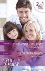 Blush Duo/Prince Daddy & The Nanny/A Southern Reunion : Going Back - Brenda Harlen