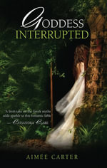 Goddess Interrupted - Aimée| Carter
