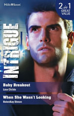 Intrigue Duo/Baby Breakout/When She Wasn'T Looking : Outlaws - Lisa Childs