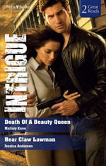 Intrigue Duo/Death Of A Beauty Queen/Bear Claw Lawman : The Delancey Dynasty Book 4 - Mallory Kane