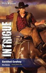 Certified Cowboy : Bucking Bronc Lodge Book 1 - Rita Herron