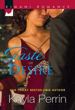 Taste Of Desire - Kayla Perrin