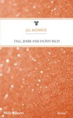 Tall, Dark And Filthy Rich : Million Dollar Secrets Book 6 - Jill Monroe
