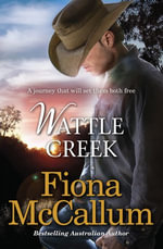 Wattle Creek - Fiona McCallum