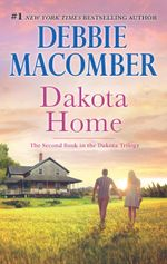 Dakota Home : The Dakota Series Book 2 - Debbie MacOmber