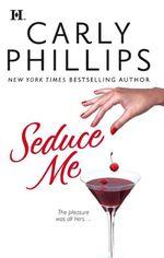 Seduce Me - Carly Phillips