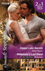 Romantic Suspense Duo/Copper Lake Secrets/Millionaire's Last Stand : Small-Town Scandals - Marilyn Pappano
