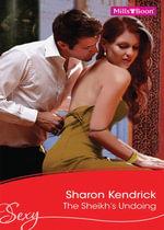 The Sheikh's Undoing - Sharon Kendrick