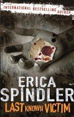Last Known Victim - Erica Spindler