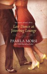 Last Dance At Jitterbug Lounge - Pamela Morsi