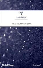 Platinum Cowboy : Diamonds and Daddies Book 1 - Rita Herron