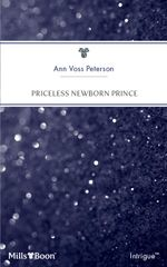 Priceless Newborn Prince : Diamonds and Daddies Book 4 - Ann Voss Peterson