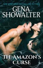 The Amazon's Curse : Atlantis : Book 5 - Gena Showalter