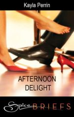 Afternoon Delight - Kayla Perrin