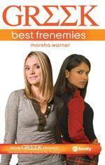 Greek : Best Frenemies - Marsha Warner