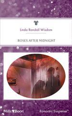 Roses After Midnight - Linda Randall Wisdom