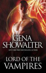 Lord Of The Vampires : Royal House of Shadows : Book 1 - Gena Showalter