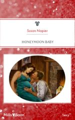 Honeymoon Baby : Do Not Disturb Book 2 - Susan Napier