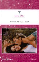 Cowboys Do It Best - Eileen Wilks