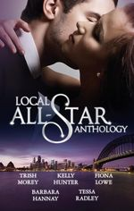 Local All-Star Anthology 2012/The Ruthless Greek's Virgin Princess/Sleeping Partner/Miracle : Twin Babies/Adopted: Outback Baby/Black Widow Bride - Trish Morey