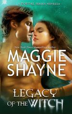 Legacy Of The Witch - Maggie Shayne