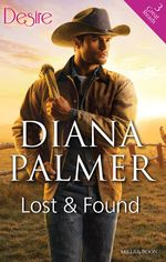 Lost And Found/The Case Of The Confirmed Bachelor/The Case Of The Mesmerising Boss/The Case Of The Missing Secretary - Diana Palmer