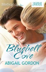 Bluebell Cove/Wedding Bells For The Village Nurse/Christmas In Bluebell Cove/The Village Nurse's Happy-Ever-After - Abigail Gordon