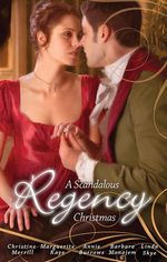 A Scandalous Regency Christmas/To Undo A Lady/An Invitation To Pleasure/His Wicked Christmas Wager/A Lady's Lesson In Seduction/The Pirate's Reckless - Christine Merrill