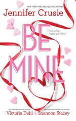 Be Mine/Sizzle/Too Fast To Fall/Alone With You - Jennifer Crusie