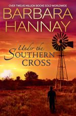 Southern Cross Secrets/The Cattleman's English Rose/The Blind Date Surprise/The Mirrabrook Marriage - Barbara Hannay