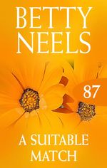 A Suitable Match (betty Neels Collection) - Betty Neels