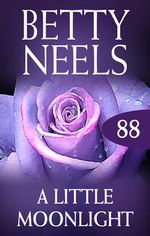 A Little Moonlight (betty Neels Collection) - Betty Neels