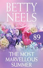 The Most Marvellous Summer (betty Neels Collection) - Betty Neels