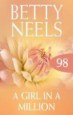 A Girl In A Million (betty Neels Collection) - Betty Neels