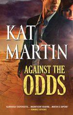 Against The Odds : The Raines of Wind Canyon Book 7 - Kat Martin