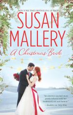 A Christmas Bride/Only Us : A Fool's Gold Holiday/The Sheikh And The Christmas Bride - Susan Mallery