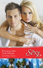 A Game With One Winner : Scandal in the Spotlight Book 5 - Lynn Raye Harris